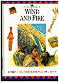 Wind and Fire: Spreading the Message of Jesus (Bible World) (0785279059) by Drane, John William