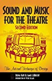 img - for Sound and Music for the Theatre: The Art and Technique of Design by Kaye, Deena C., LeBrecht, James, Kaye, Deena (1999) Paperback book / textbook / text book