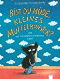 img - for Bist du m de, kleines Muffelmonster? book / textbook / text book