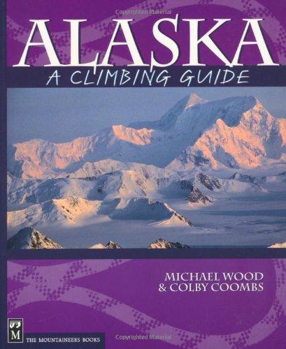 Alaska A Climbing Guide Climbing Guides089886769X : image