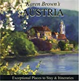 Karen Brown's Austria 2010: Exceptional Places to Stay & Itineraries (Karen Brown's Austria: Exceptional Places to Stay & Itineraries)