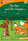 The Fox and the Grapes (Classic Favorites)