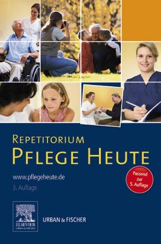 free Download Repetitorium Pflege Heute: Passend zur 5. Auflage ...