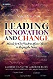 img - for Leading Innovation and Change: A Guide for Chief Student Affairs Officers on Shaping the Future book / textbook / text book