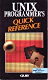 img - for Unix Programmer's Quick Reference (Que Quick Reference Series) book / textbook / text book