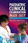 Paediatric Clinical Examination Made...