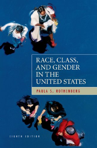 Race, Class, and Gender in the United States: An...