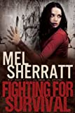 Fighting for Survival (The Estate Series Book 3)