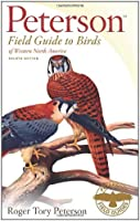 Peterson Field Guide to Birds of Western North America (Peterson Field Guides)