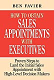 How To Obtain Sales Appointments With Executives