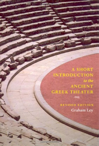 A Short Introduction to the Ancient Greek Theater:...