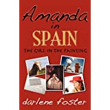 Amanda in Spain: The Girl in the Paintingby Darlene Foster