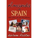 Amanda in Spain: The Girl in the Paintingby Darlene Foster