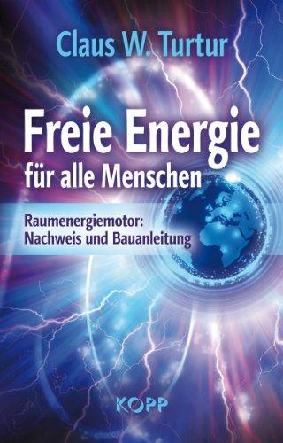 Buch über Freie Energe von professor Claus W. Turtur
