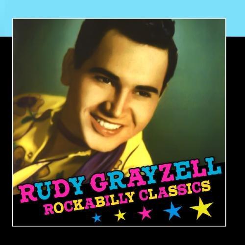 Rudy Grayzell - Rockabilly Classics
