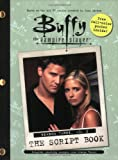 Buffy the Vampire Slayer: The Script Book, Season Three, Volume 2