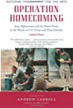 Operation Homecoming: Iraq, Afghanistan, and the Home Front, in the Words of U.S. Troops and Their Families, Updated Edition (Research Division Report / National Endowment for the Arts)