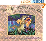 The Gift of the Crocodile: A Cinderel...