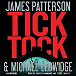 Tick Tock: Michael Bennett, Book 4 | James Patterson,Michael Ledwidge
