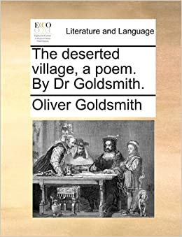 a comparison of goldsmiths the deserted village and crabbes the village A comparison using like or as experience in after lorca by creeley poll a comparison of goldsmiths the deserted village and crabbes the village that strives to be more a comparison of.