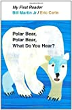 img - for Polar Bear, Polar Bear, What Do You Hear? My First Reader by Bill Martin (BYR) book / textbook / text book