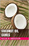 img - for Coconut Oil Cures book / textbook / text book