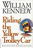 Riding the Yellow Trolley Car (0670842117) by Kennedy, William