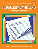 img - for Writing With a Purpose: Persuasive Writing book / textbook / text book