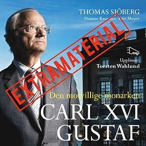 Carl XVI Gustav Extramaterial Audiobook
