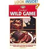 Cookin' Wild Game by Teresa Marrone