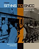 img - for From Sit-ins to SNCC: The Student Civil Rights Movement in the 1960s book / textbook / text book