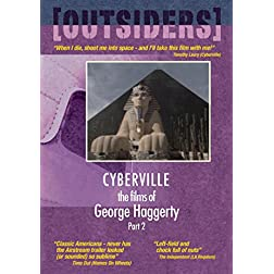 Films Of George Haggerty Part 2: Cyberville/La Requiem/Homes On Wheels