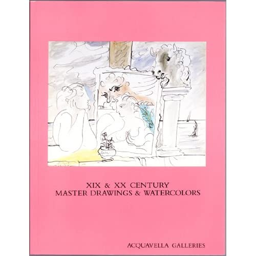 XIX and XX Century Master Drawings and Watercolors: April 22 - May 24, 1985, Acquavella Galleries