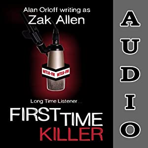 First Time Killer | [Alan Orloff, Zak Allen]