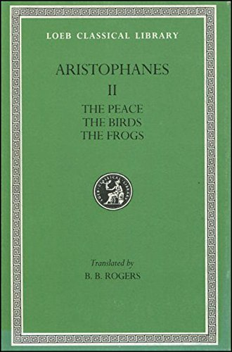 the-peace-the-birds-the-frogs-loeb-classical-library-by-aristophanes-1989-07-01