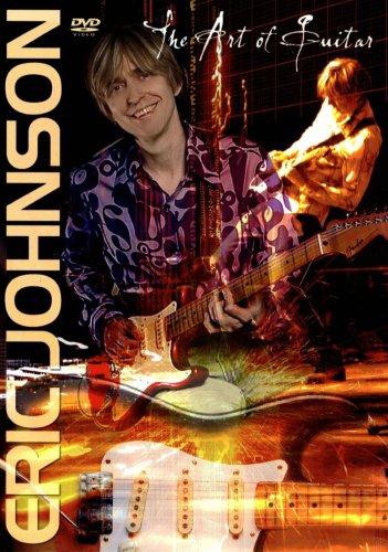 【日本語字幕版】アート・オブ・ギター / エリック・ジョンソン [DVD]