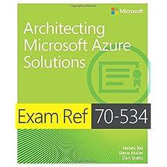 Exam Ref 70-534 Architecting Microsoft Azure Solutions from Microsoft Press