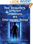 Real Encounters, Different Dimensions...