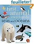 First Animal Encyclopedia Seas and Oc...