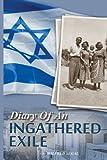Diary of an Ingathered Exile: Aliya in 1948