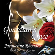 Guardian's Grace: The Guardians of the Race, Volume 1 (       UNABRIDGED) by Jacqueline Rhoades Narrated by Holly Adams