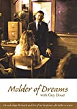 Molder of Dreams with Guy Doud Dvd! Teacher of the Year