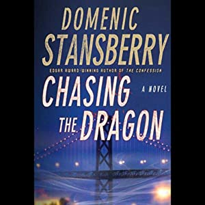 Chasing the Dragon: A North Beach Mystery | [Domenic Stansberry]