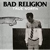 "True Northvon ""Bad Religion"""