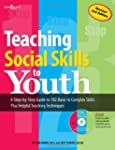 Teaching Social Skills To Youth (W/Cd)