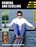 img - for Rowing and Sculling: Skills, Training, Techniques (Crowood Sports Guides) book / textbook / text book