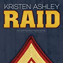 Raid (       UNABRIDGED) by Kristen Ashley Narrated by Dara Rosenberg