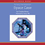 Space Case: The Nancy Drew Notebooks | [Carolyn Keene]