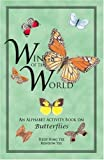 img - for Wings of the World: An Alphabet Activity Book on Butterflies book / textbook / text book