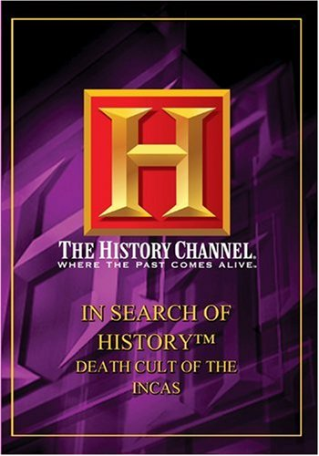 In Search of History - Death Cult of the Incas (History